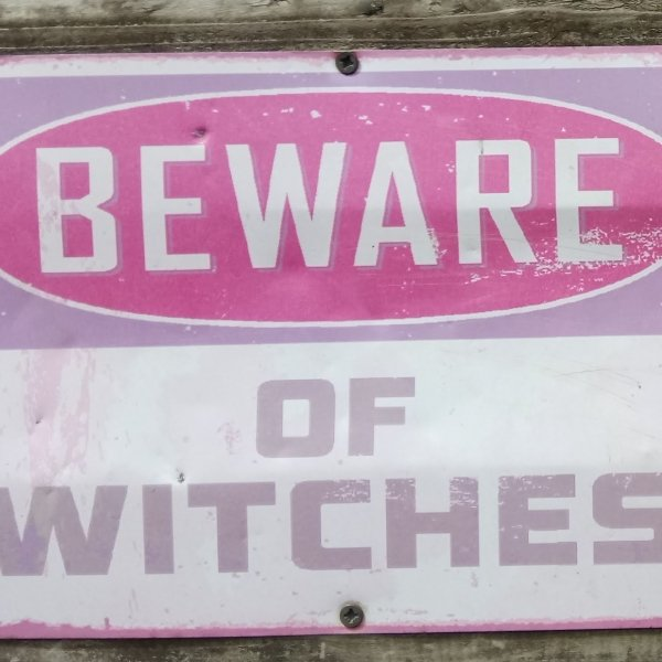 Beware of Witches!